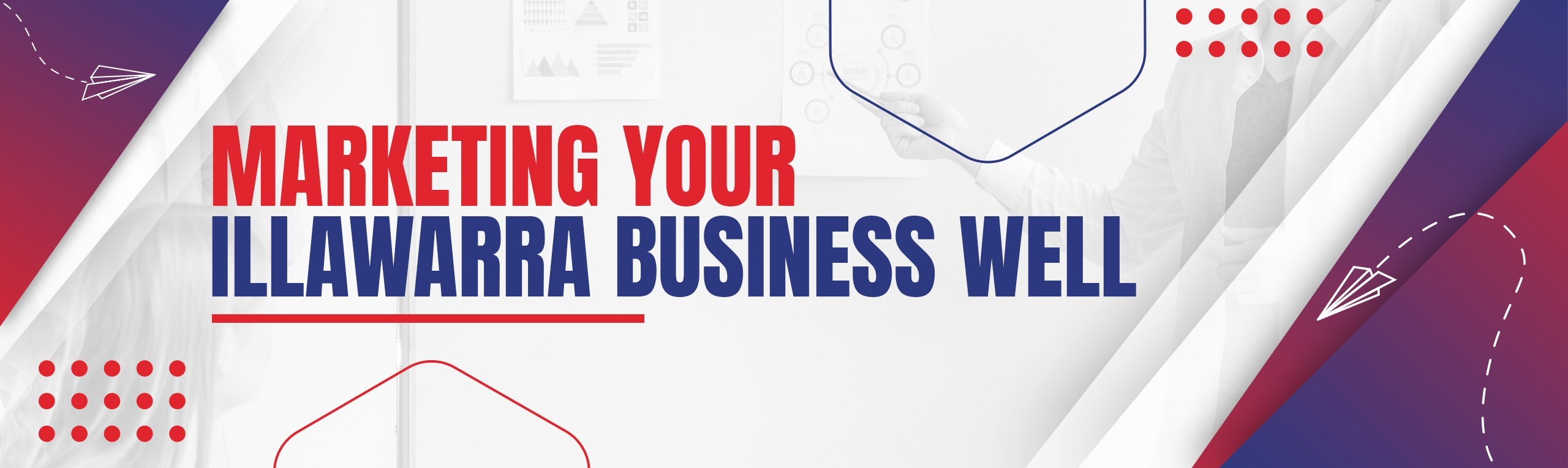 Marketing your Illawarra Business well-v1