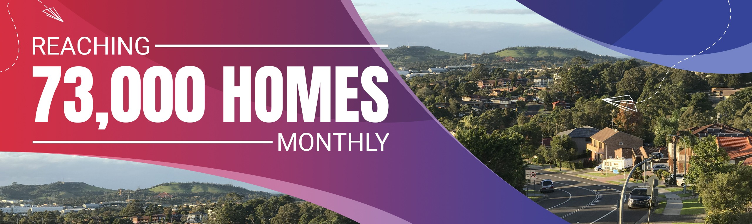 Reaching 73,000 Homes Monthly Web Banner-v1